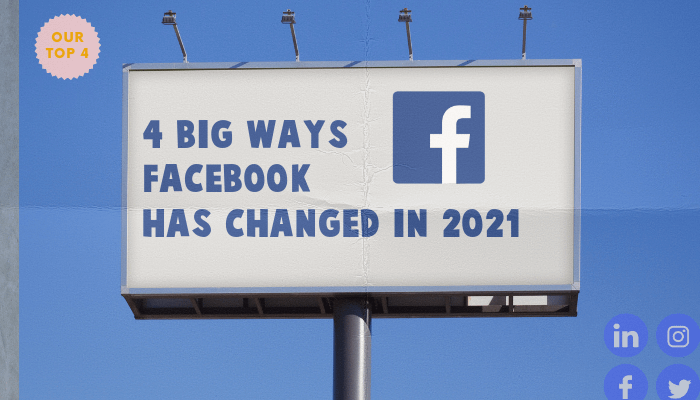 4 big ways facebook has changed in 2021